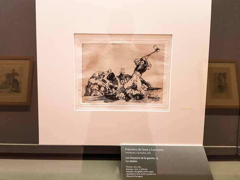 Goya: Los Desastres de la guerra. Museo de Zaragoza