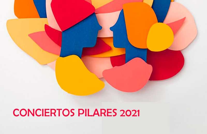 Conciertos Pilares 2021